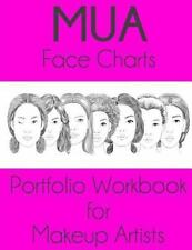 MUA Face Charts Portfolio Workbook for Makeup Artists by sarie Smith (2016,...