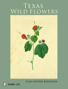 Texas-Wildflowers-by-Eliza-Griffin-Johnston-2011-Hardcover