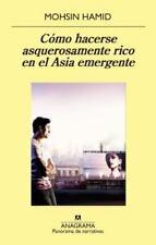 Como hacerse asquerosamente rico en el Asia emergente (Spanish Edition-ExLibrary