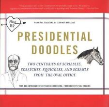 Presidential Doodles: Two Centuries of Scribbles, Scratches, Squiggles, and Scra