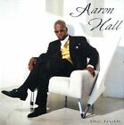 The Truth by Aaron Hall (CD, May-2005, MCA (USA))