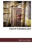 Chant of a Woodland Spirit by Robert Burns Wilson (Paperback / softback, 2010)