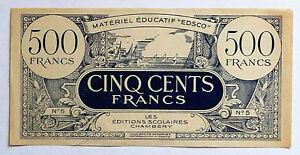 ANCIEN BILLET 500 FRANCS - EDSCO - CHAMBERY - MATERIEL EDUCATIF 7rTrTGjz-07140508-856472486