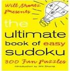 Will Shortz Presents the Ultimate Book of Easy Sudoku by Will Shortz (Paperback, 2009)