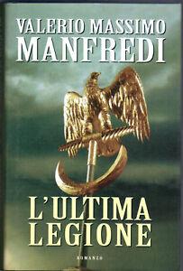 L-039-ULTIMA-LEGIONE-VALERIO-MASSIMO-MANFREDI-2002-MONDADORI