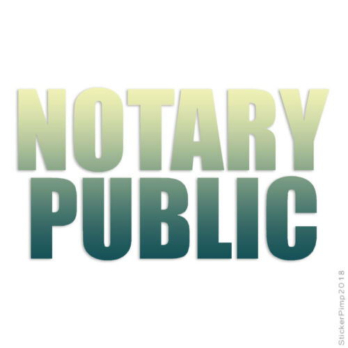 Notary Public Decal Sticker Choose Pattern Size #3498