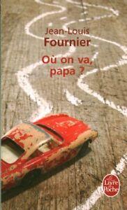 Livre-Poche-ou-on-va-papa-Jean-Louis-Fournier-2011-Stock-book