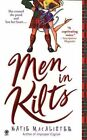 Men in Kilts by Katie Macalister (Paperback, 2005)
