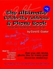 The Ultimate Celebrity Address & Phone Book: Autograph Collecting & Media Guide