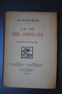Maurice-MAETERLINCK-La-Vie-las-Abejas-Ejemplar-en-los-bancos-1922