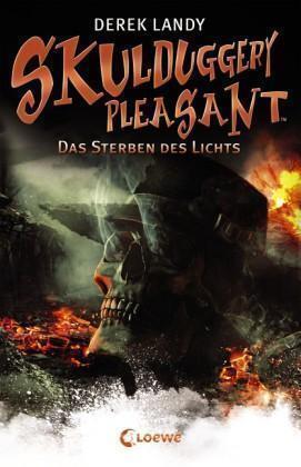 Das Sterben des Lichts / Skulduggery Pleasant Bd.9 von Derek Landy (2015,...