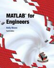 MATLAB for Engineers by Holly Moore (Hardback, 2014)