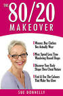 The 80/20 Makeover by Sue Donnelly (Paperback, 2005)