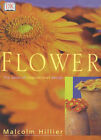 Flowers: The Book of Inspirational Design by Malcolm Hillier (Hardback, 2000)