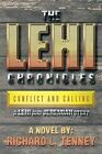 The Lehi Chronicles: Conflict and Calling - A Lehi and Jeremiah Story by Richard L Tenney (Paperback / softback, 2013)