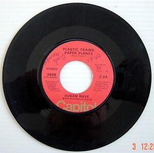 ONE-1973-039-S-45-R-P-M-RECORD-SUSAN-RAYE-I-WON-039-T-BE-NEEDING-YOU-PLASTIC-TRAINS