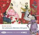 Die schönsten Märchen-Hörspiele von Jacob Grimm und Wilhelm Grimm (2015)