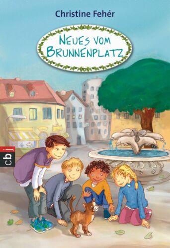 1 von 1 - !!!Neu!!!Neues vom Brunnenplatz von Christine Feher (2013, Taschenbuch)