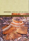 Aboriginal String Bags, Nets and Cordage by Alan L. West (Paperback, 2006)