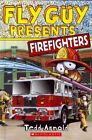 Firefighters by Tedd Arnold (Hardback, 2014)