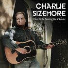 Heartache Looking for a Home * by Charlie Sizemore (CD, Feb-2011, Rounder)