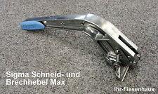 Schneid.- u.Brechhebel Max 8mm z. Umrüsten f. Sigma Fliesenschneider Modell2016
