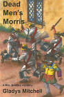 Dead Men's Morris by Gladys Mitchell (Paperback / softback, 2011)