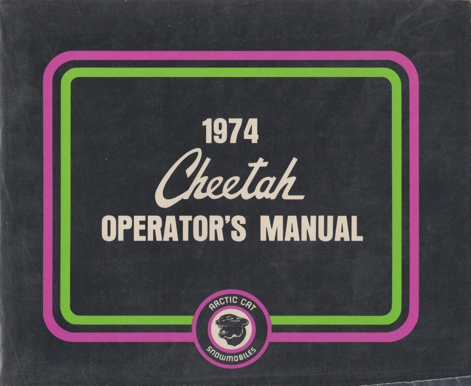 1974 ARCTIC CAT SNOWMOBILE CHEETAH  OPERATOR'S MANUAL  P N 2254-020 (168)  wholesape cheap