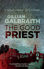 The Good Priest: A Father Vincent Ross Mystery by Gillian Galbraith (Paperback, 2015)