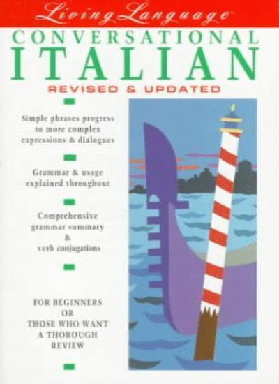 Conversational Italian: Living Language (Living Language Coursebooks),Lorraine