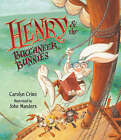 Henry and the Buccaneer Bunnies by Carolyn Crimi (Hardback, 2005)