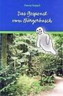 Das Gespenst vom Bürgerbusch von Hanna Seipelt (2009, Taschenbuch)