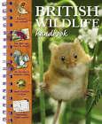 British Wildlife Handbook by Camilla De la Bedoyere (Spiral bound, 2008)