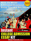 Instant College Admission Essay Kit - How To Write A Personal Statement Essay That Will Get You In (Revised Edition) by Shaun Fawcett (Paperback, 2005)