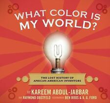 What Color Is My World?: The Lost History of African-American Inventor-ExLibrary