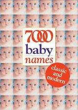 7000 Baby Names: Classic and Modern-ExLibrary