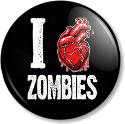 "I Love / heart Zombies 25mm 1"" Pin Button Badge apocalypse dawn of the dead cult"