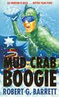 Mud Crab Boogie by Robert G. Barrett (Paperback, 1998)