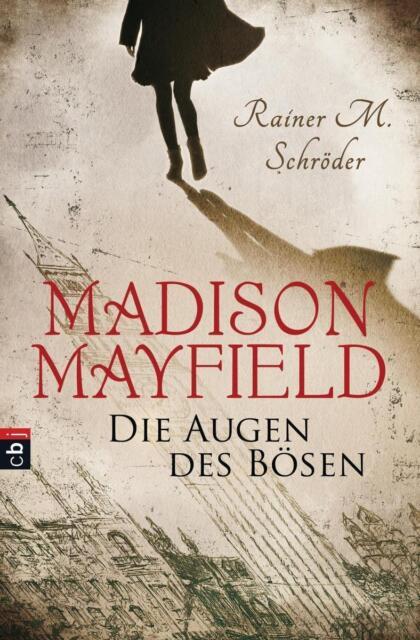 Schröder, Rainer M. - Madison Mayfield - Die Augen des Bösen /4