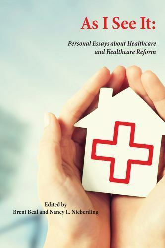 As I See It  Personal Essays About Health Care And Health Care  As I See It  Personal Essays About Health Care And Health Care Reform In  The United States  Paperback  Ebay