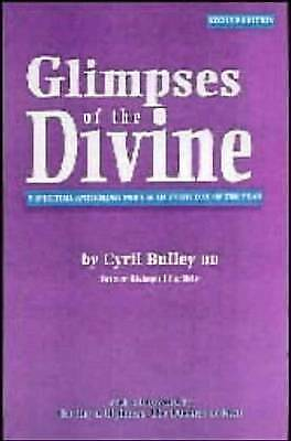 1 of 1 - Glimpses of the Divine: A Spiritual Anthology for Use on Every Day of the...