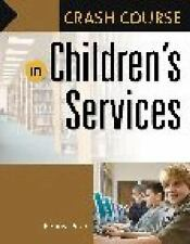 Crash Course in Children's Services by Peck, Penny