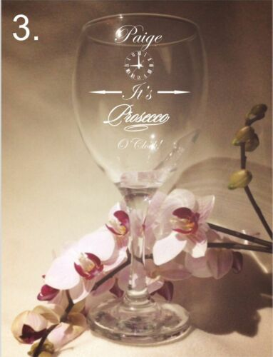 Personalised  Engraved PROSECCO QUEEN//....O/'CLOCK  All Occasion Clear wine glass