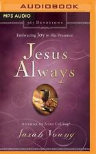Jesus Always : Embracing Joy in His Presence by Sarah Young (2016, MP3 CD,...