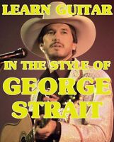 George Strait Style Lead & Rhythm Guitar Dvd Lessons. The Fireman, The Chair