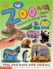 My Zoo Sticker Activity Book: Play and Learn with Stickers by Barron's Educational Series (Paperback / softback, 2012)