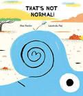 Thatas Not Normal! by Mar Pavan (Hardback, 2016)