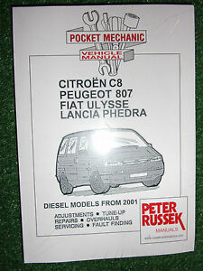 citroen c8 peugeot 807 fiat ulysse lancia phedra diesel workshop rh ebay co uk citroen c8 repair manual pdf citroen c8 workshop manual