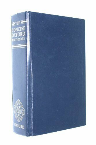 The Concise Oxford Dictionary of Current English 0198612435 The Cheap Fast Free