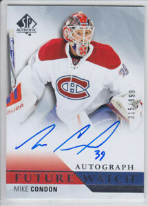 2015-16-UD-SP-AUTHENTIC-CONDON-RC-AUTO-315-999-FUTURE-WATCH-ROOKIE-254-Canadien